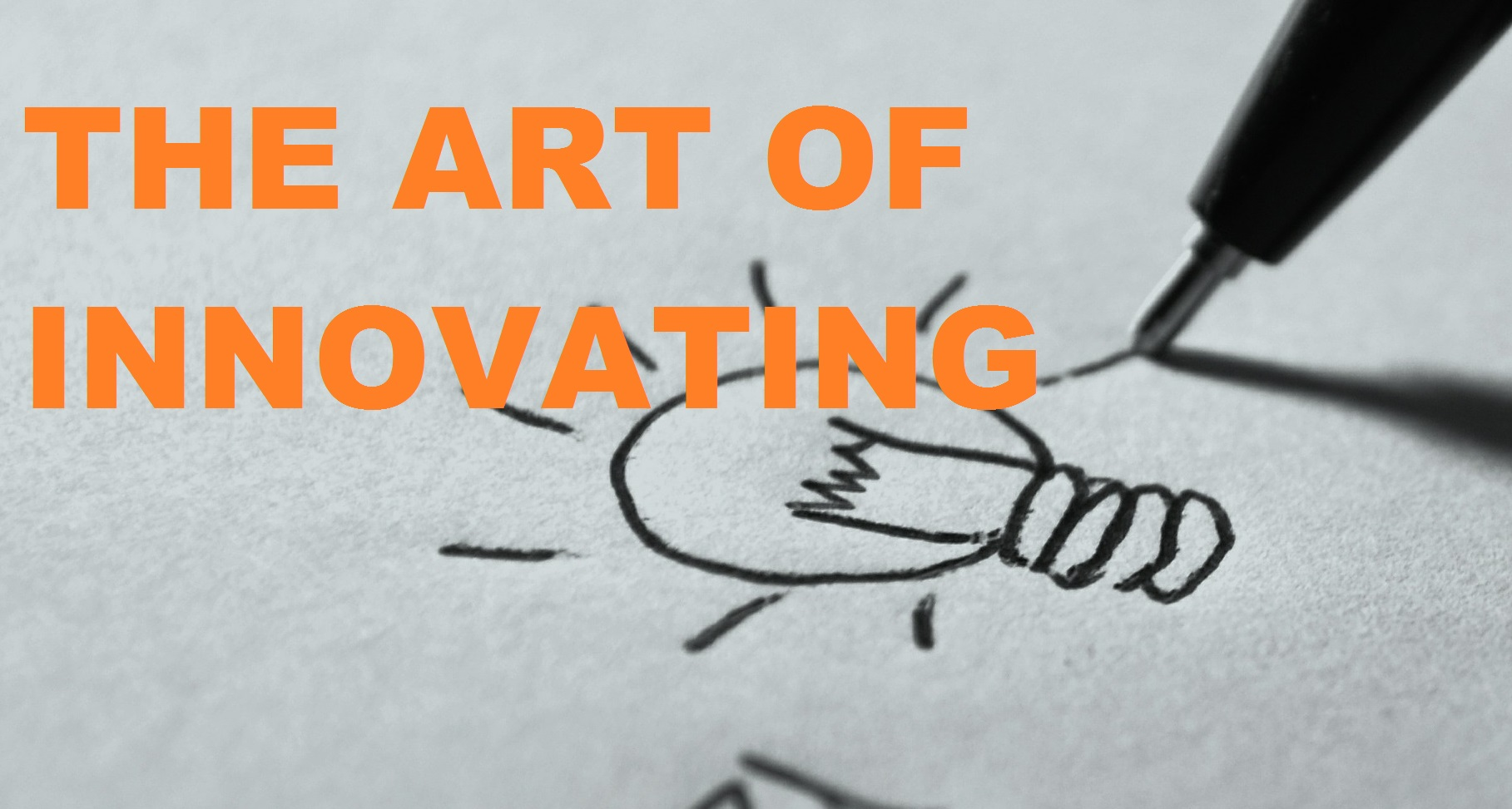 THE ART OF INNOVATING