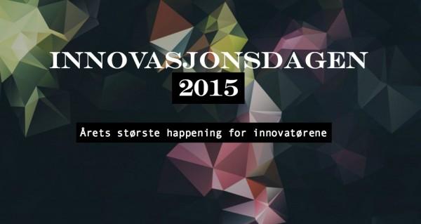 Innovasjonsdagen 2015: Veien mot et smartere Norge!