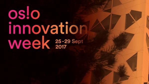 Oslo Innovation Week 2017