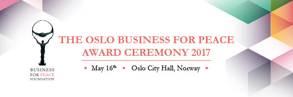 OSLO BUSINESS FOR PEACE AWARD CEREMONY 2017
